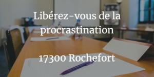 Atelier libérez-vous de la procrastination