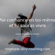 Renforcer votre confiance
