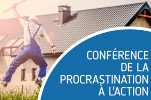 Conférence de la procrastination à l'action