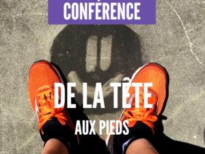 Conférence de la tête aux pieds