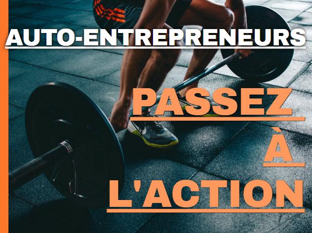 Auto-entrepreneurs passez à l'action