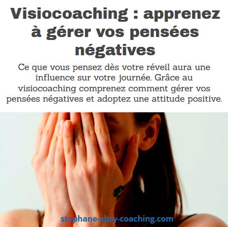 Visiocoaching gérez vos pensées négatives