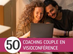 Tarifs coaching couple visioconférence